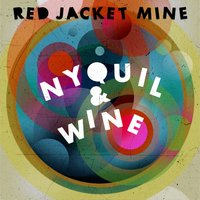 Nyquil & Wine — Red Jacket Mine