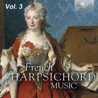 French Harpsichord Music, Vol. 3 — Франсуа Куперен, Michael Borgstede