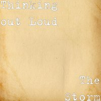 The Storm — Thinking out Loud