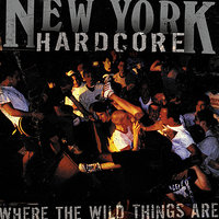 NYHC: Where The Wild Things Are — сборник