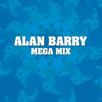 Mega Mix — Alan Barry