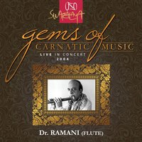 Gems Of Carnatic Music – Live In Concert 2004 – Dr. N. Ramani — Dr. N. Ramani