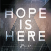Hope Is Here — VC2 Music