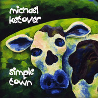 Simple Town — Michael Ketover