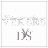 Verses — Darling You're Stunning