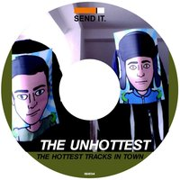 The hottest Tracks in Town — The Unhottest