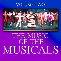 The Music Of The Musicals Cd 2 — The London Theatre Orchestra and Cast
