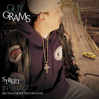 Street Intellect — Guy Grams