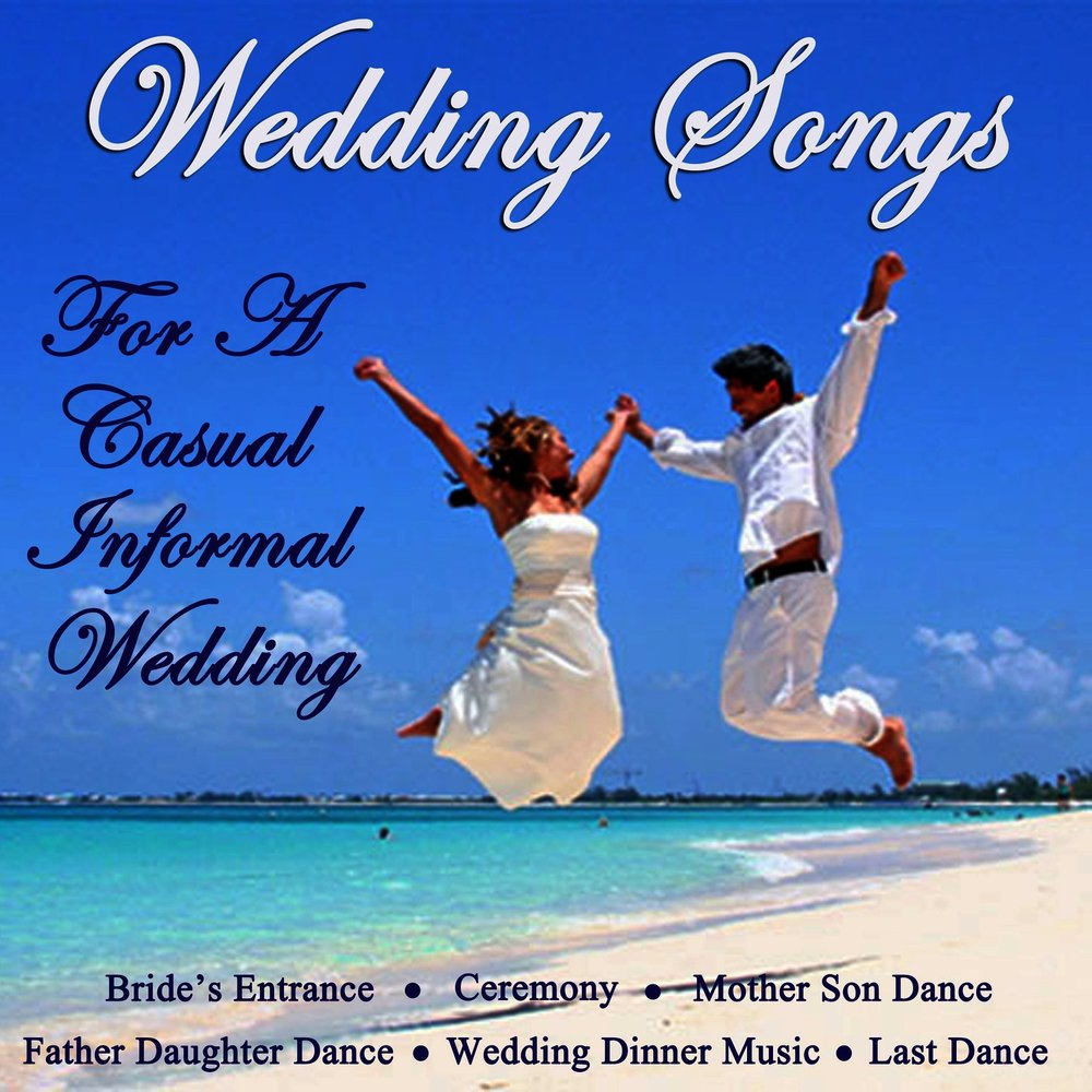 wedding songs for a casual informal wedding wedding music central