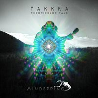 Technicolor Talk — Takkra