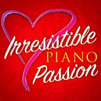 Irresistible Piano Passion — сборник