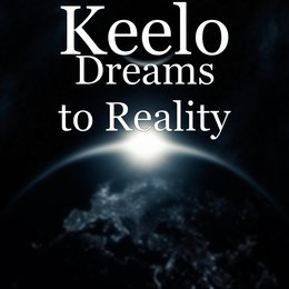 Dreams to Reality — Keelo
