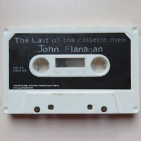 The Last of the Cassette Men — John Flanagan