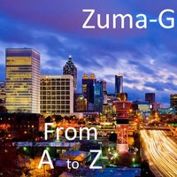 From a to Z — Zuma-G