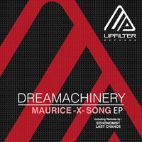 Maurice X Song - EP — Dreamachinery