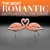The Most Romantic Instrumental Love Songs — The Instrumental Orchestra