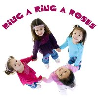 Ring A Ring A Roses — Songs for Children