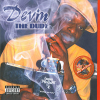 Smoke Sessions Vol. 1 — Devin The Dude