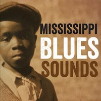 Mississippi Blues Sounds — сборник