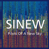 Pilots of a New Sky — Sinew