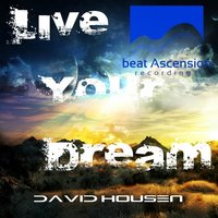 Live Your Dream — David Housen