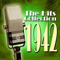 The Hits Collection 1942 — сборник