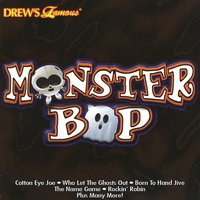 Drew's Famous Monster Bop — The Hit Crew