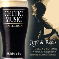 Celtic Music Collection: Jigs & Reels — Global Journey