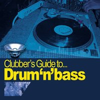 Clubber's Guide to Drum n' Bass — сборник