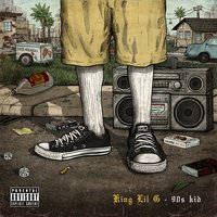 90's Kid — King Lil G