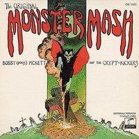 Monster Mash — Bobby 'Boris' Pickett & The Crypt Kickers