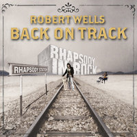 Back On Track — Robert Wells