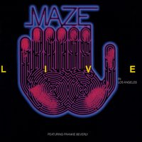Live In Los Angeles — Frankie Beverly, Maze