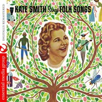 Kate Smith Sings Folk Songs — Kate Smith With Bill Stegmeyer And His Orchestra