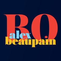 BO — Alex Beaupain