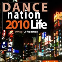 Dance Nation Life 2010, Vol.1 — сборник