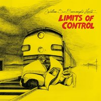 Limits of Control — William S. Burroughs Hurts