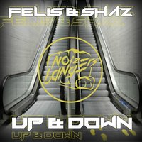 Up and Down — Felis & Shaz