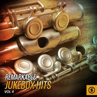Remarkable JukeBox Hits, Vol. 4 — сборник