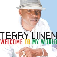 Welcome To My World — Terry Linen