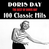 The Best of Doris Day: 100 Classic Hits — Doris Day