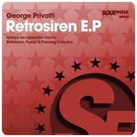 Retrosiren EP — George Privatti