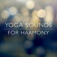 Yoga Sounds for Harmony — Spiritual Yoga Harmony