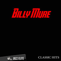 Classic Hits By Billy Mure — Billy Mure