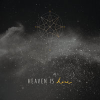 Heaven Is Here — Anthem