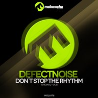 Don't Stop the Rhythm — Defectnoise