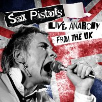 Live, Anarchy from the UK — Sex Pistols