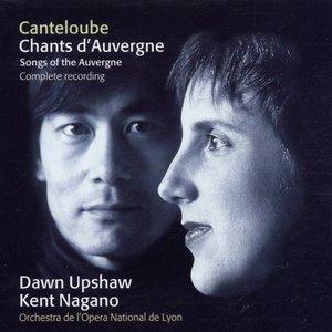 Dawn Upshaw, Orchestre de l'Opéra de Lyon - Canteloube : Chants d'Auvergne : Oï ayaï