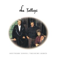 Southern Gospel Treasury Series — The Talley's