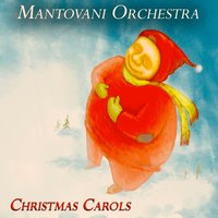 Christmas Carols — Mantovani Orchestra